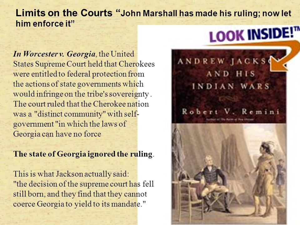 Limits on the Courts John Marshall has made his ruling; now let him enforce it
