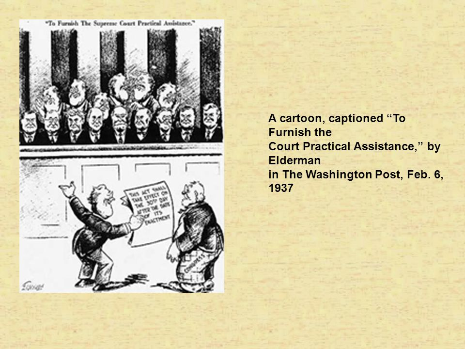 A cartoon, captioned To Furnish the Court Practical Assistance, by Elderman in The Washington Post, Feb.