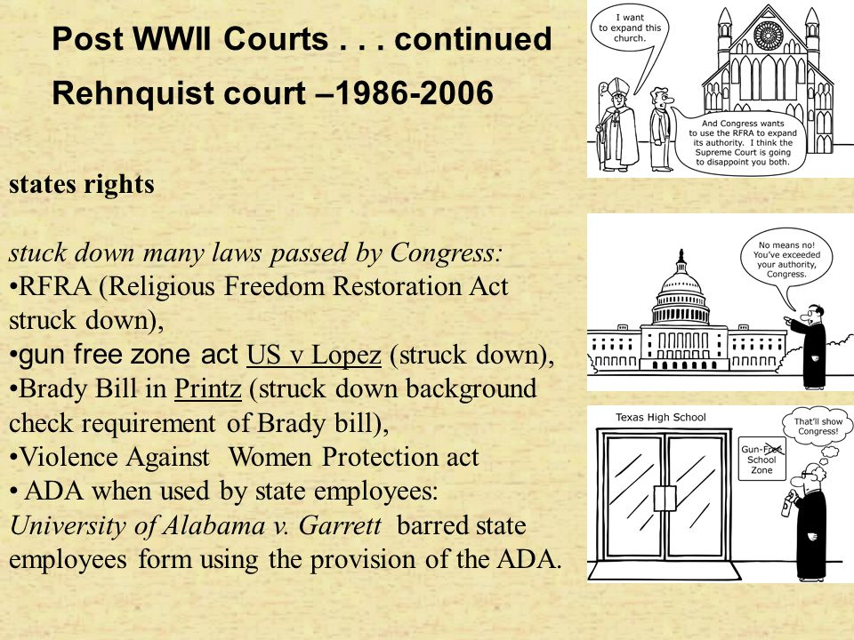 Post WWII Courts . . . continued Rehnquist court –1986-2006