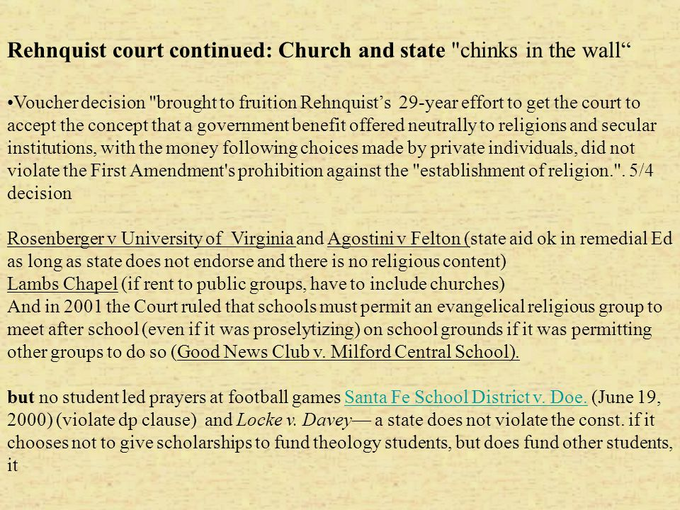 Rehnquist court continued: Church and state chinks in the wall