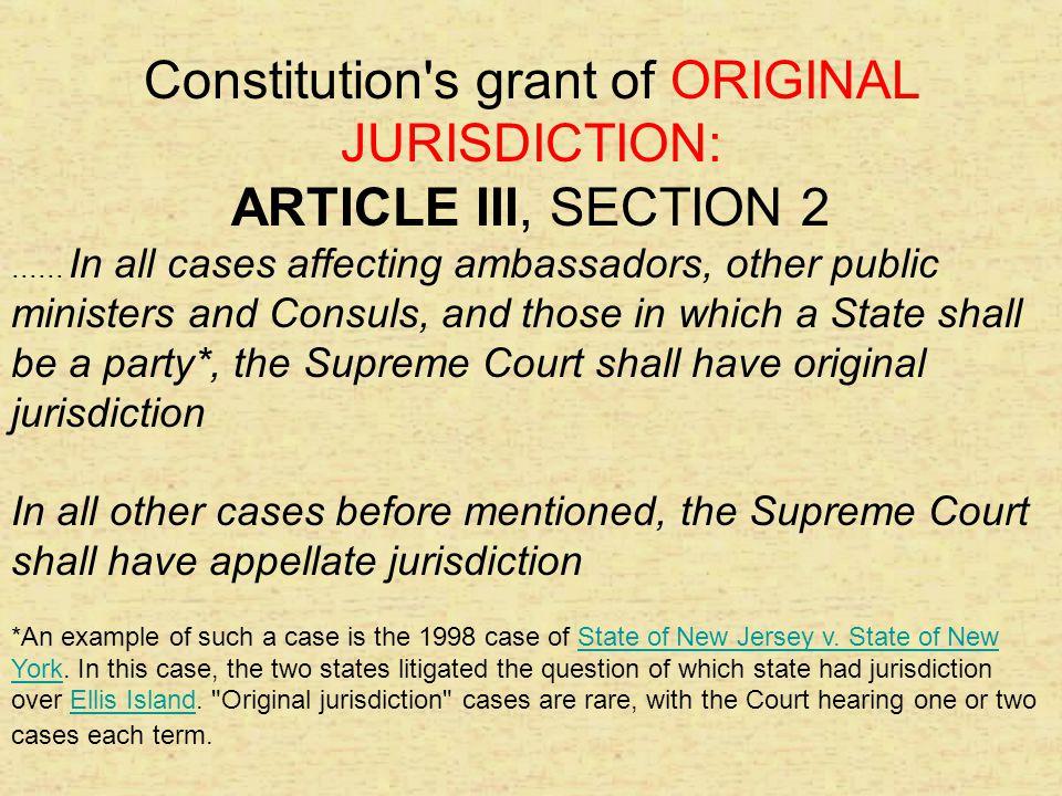 Constitution s grant of ORIGINAL JURISDICTION: