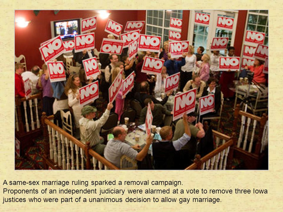 A same-sex marriage ruling sparked a removal campaign.