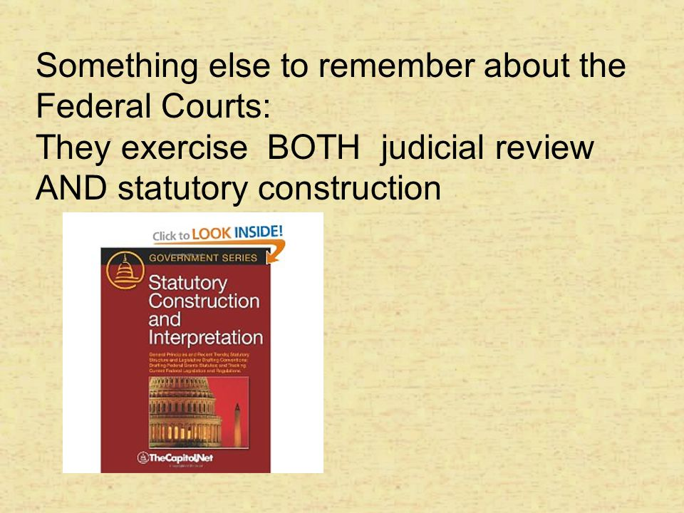 Something else to remember about the Federal Courts: