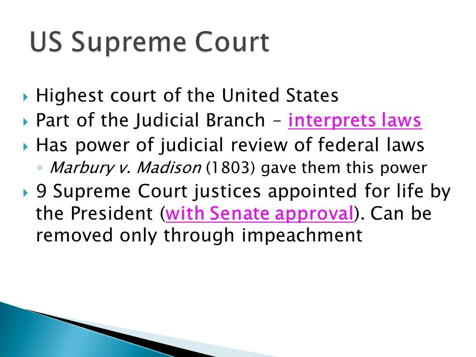 US Supreme Court Highest court of the United States