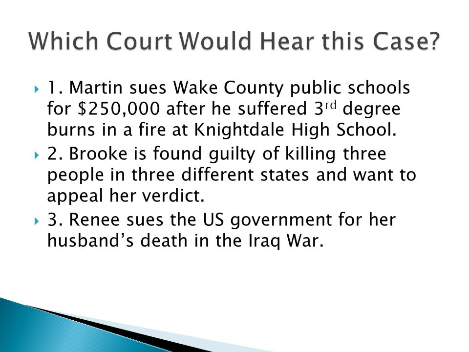 Which Court Would Hear this Case