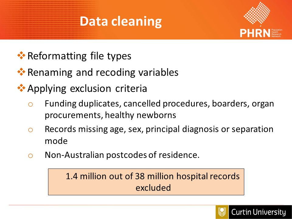 Data cleaning Reformatting file types Renaming and recoding variables