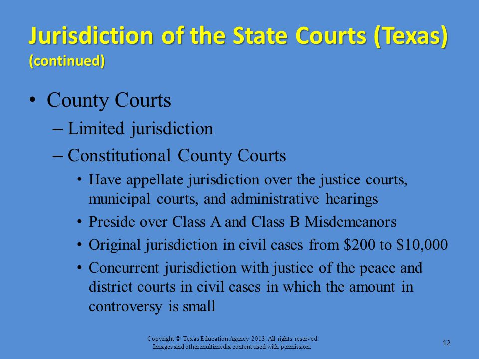 Jurisdiction of the State Courts (Texas) (continued)
