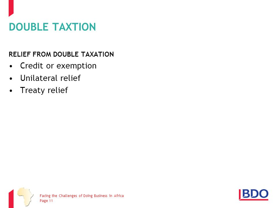 DOUBLE TAXTION Credit or exemption Unilateral relief Treaty relief