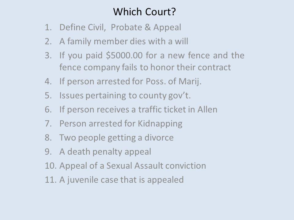 Which Court Define Civil, Probate & Appeal