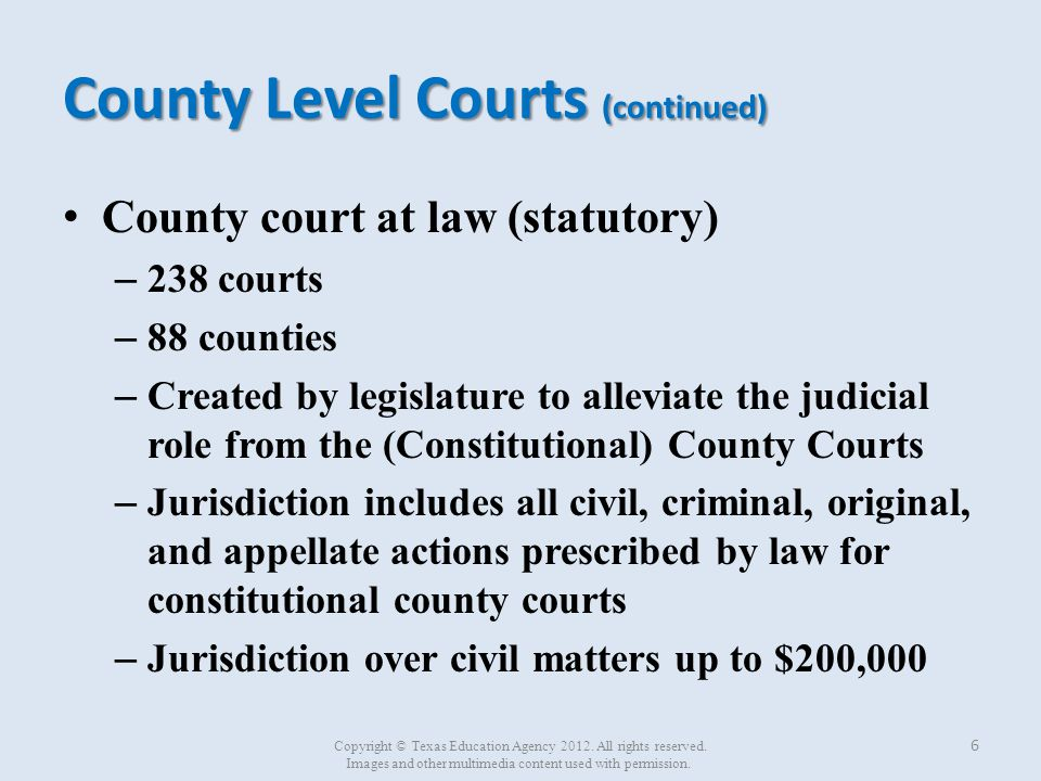 County Level Courts (continued)