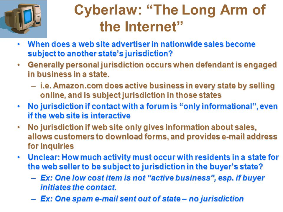 Cyberlaw: The Long Arm of the Internet