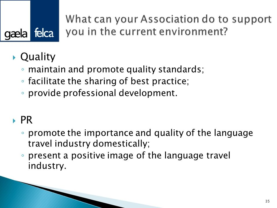 What can your Association do to support you in the current environment