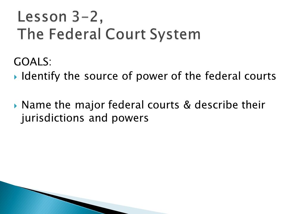 Lesson 3-2, The Federal Court System