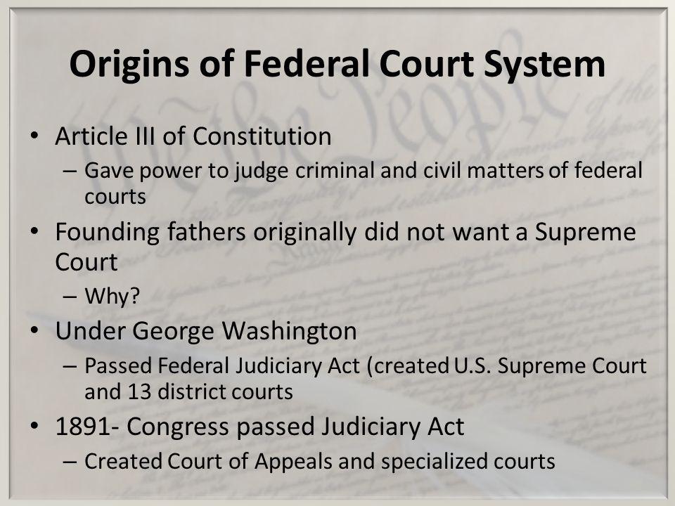 Origins of Federal Court System