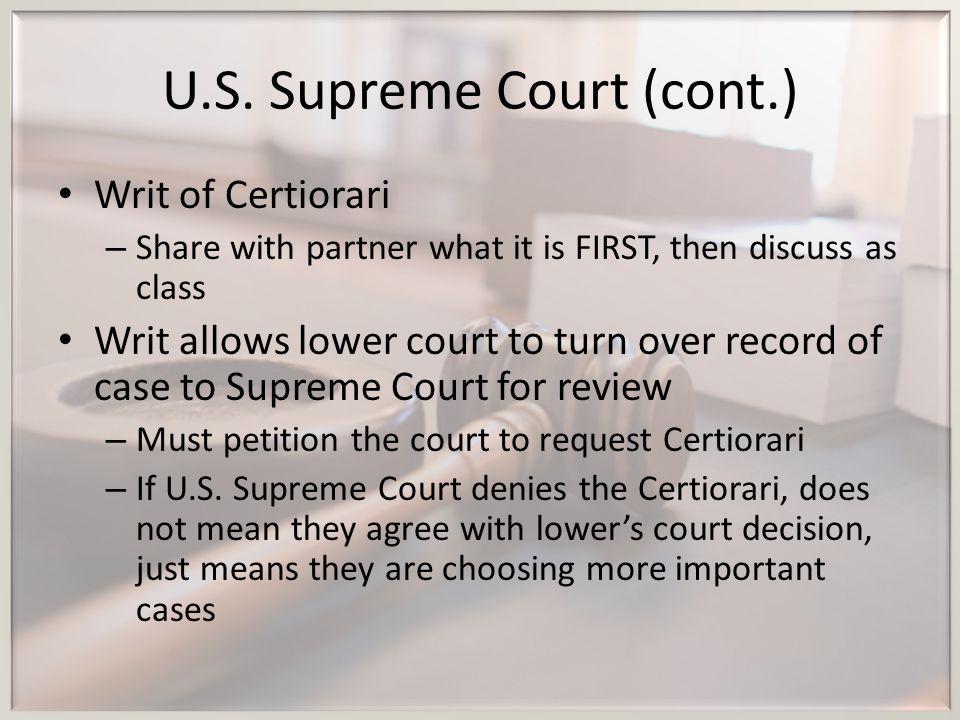 U.S. Supreme Court (cont.)
