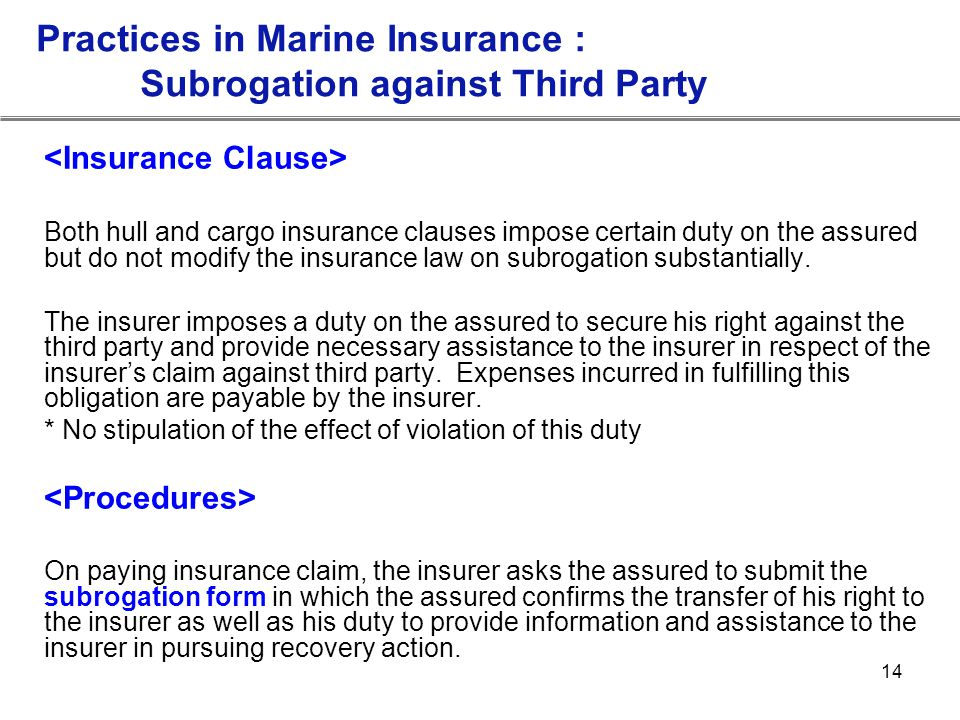 Practices in Marine Insurance : Subrogation against Third Party