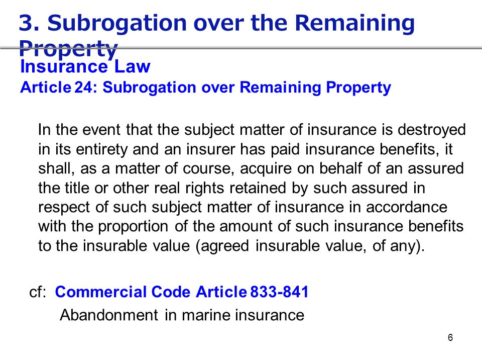 3. Subrogation over the Remaining Property