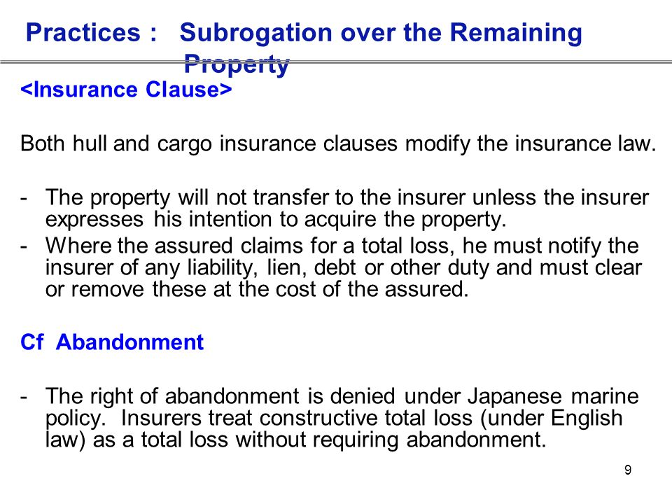 Practices : Subrogation over the Remaining Property