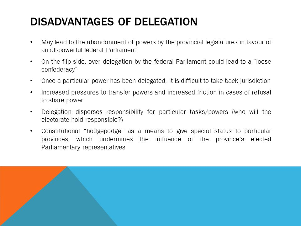 Disadvantages of Delegation