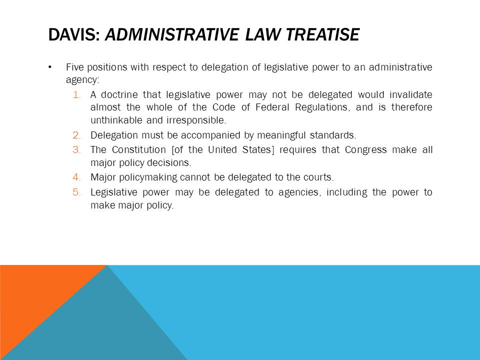 Davis: Administrative Law Treatise