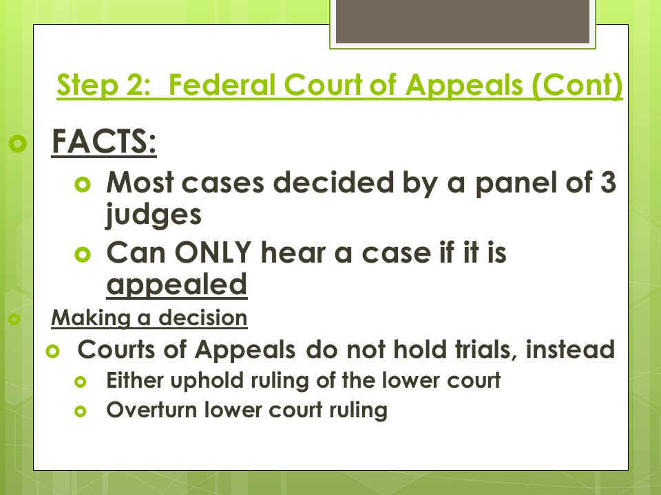 Step 2: Federal Court of Appeals (Cont)