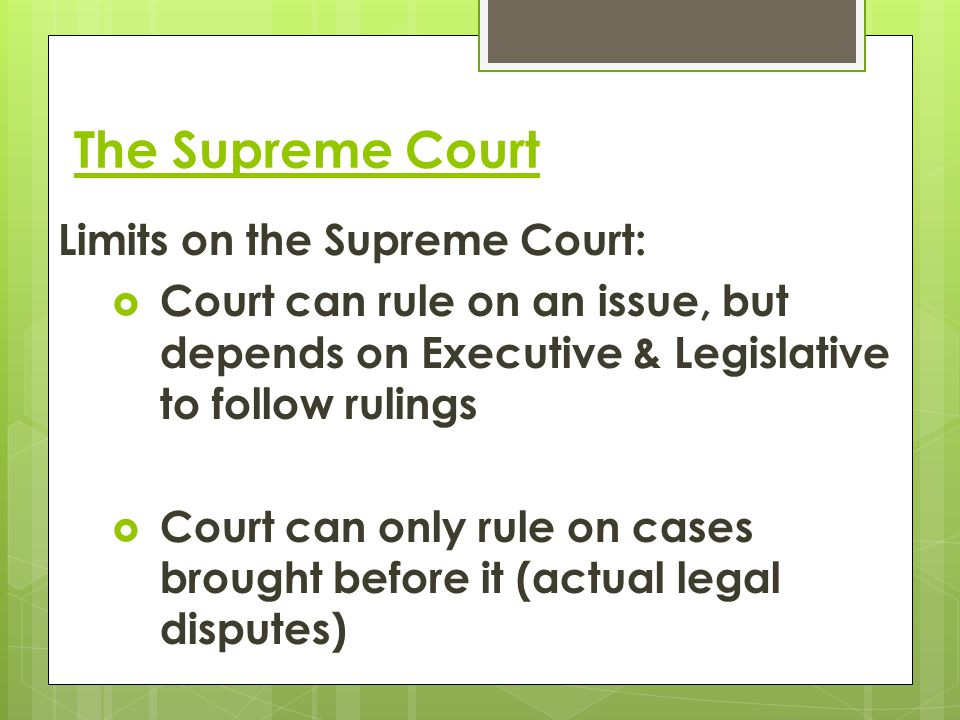 The Supreme Court Limits on the Supreme Court: