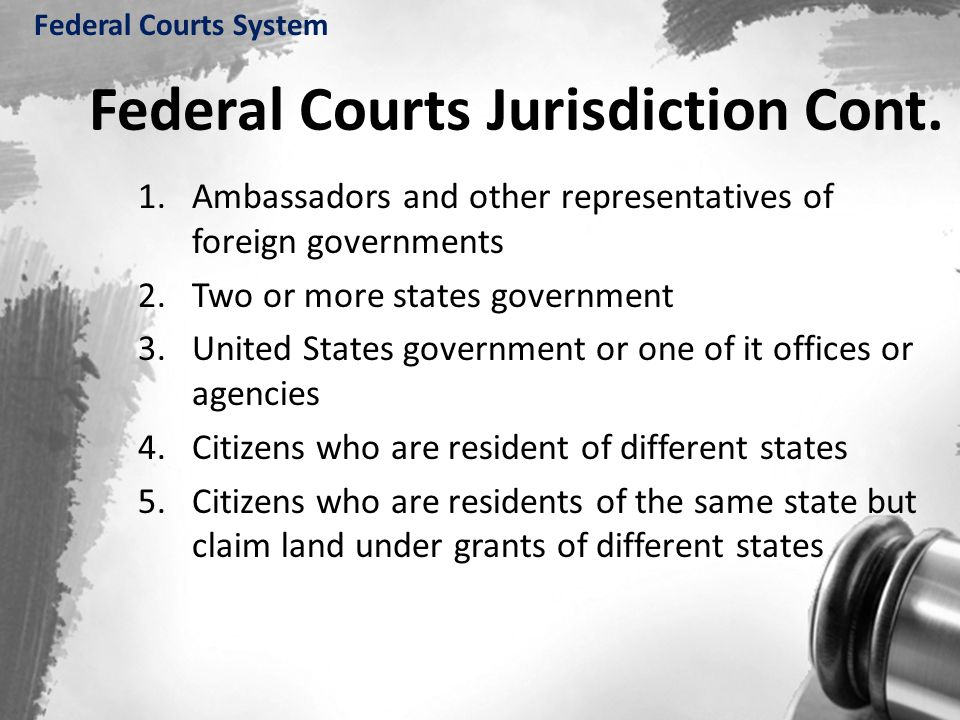 Federal Courts Jurisdiction Cont.