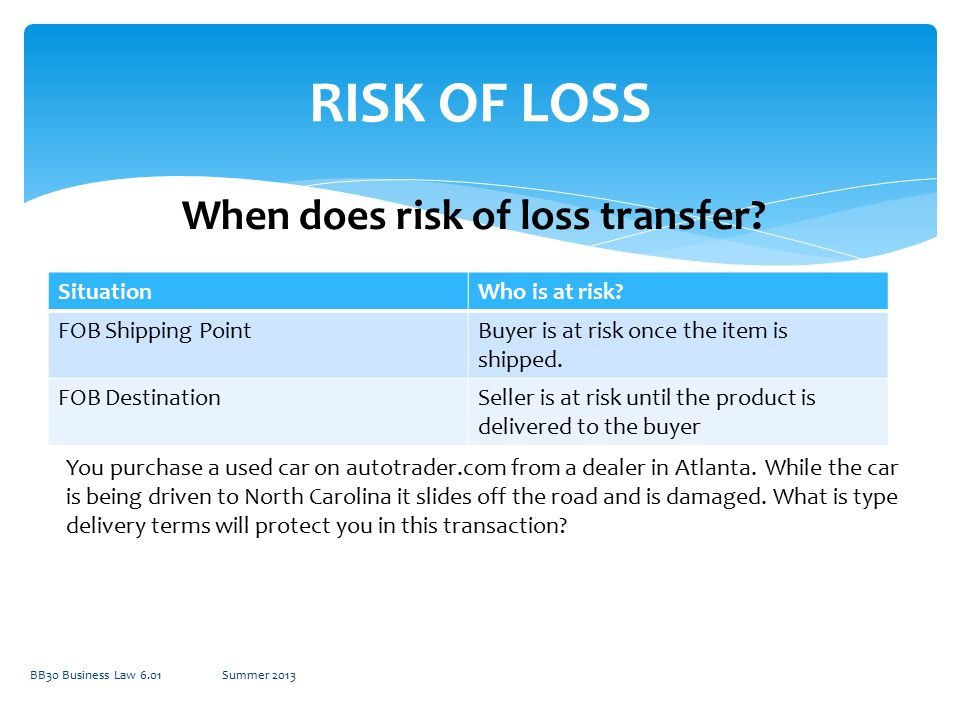 When does risk of loss transfer