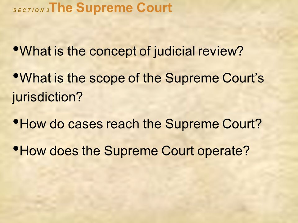 S E C T I O N 3The Supreme Court