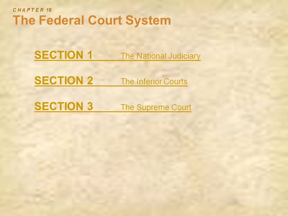 C H A P T E R 18 The Federal Court System