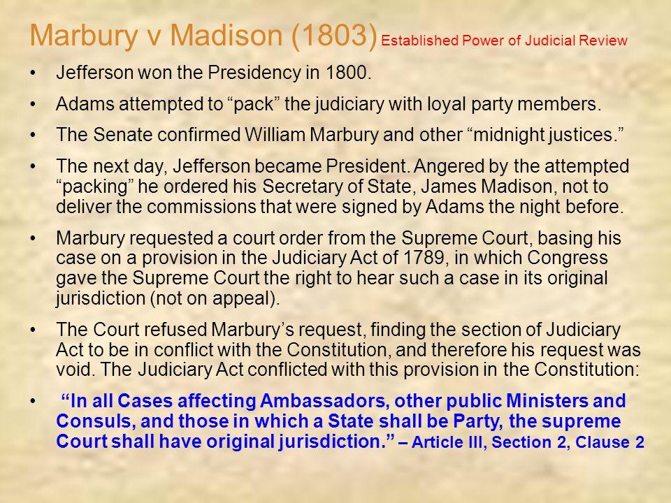 Marbury v Madison (1803) Established Power of Judicial Review