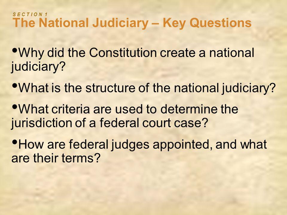 S E C T I O N 1 The National Judiciary – Key Questions
