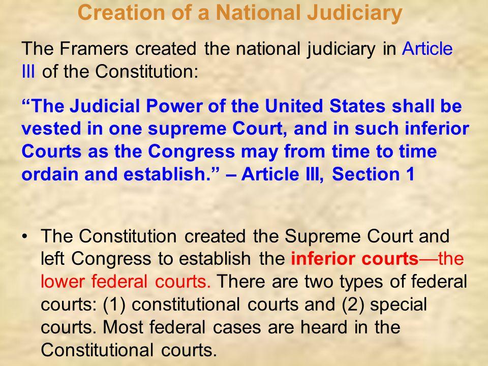 Creation of a National Judiciary