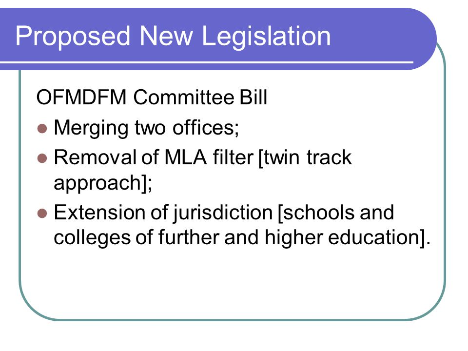 Proposed New Legislation