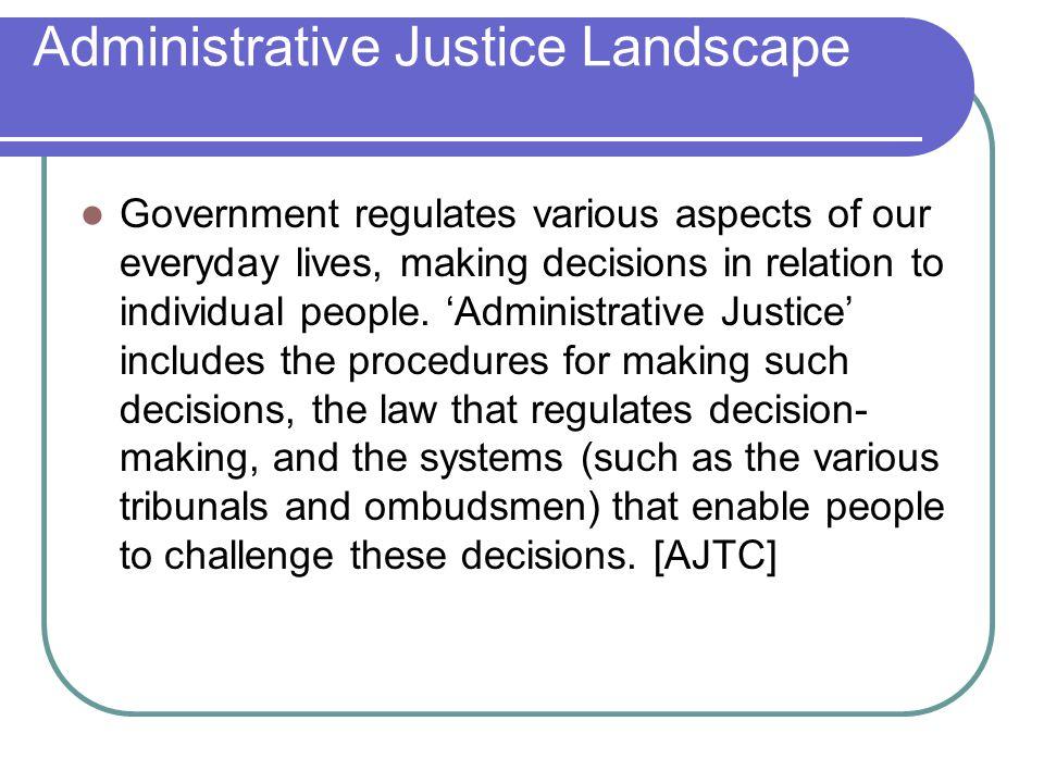Administrative Justice Landscape