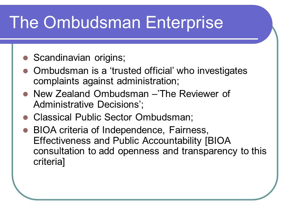 The Ombudsman Enterprise