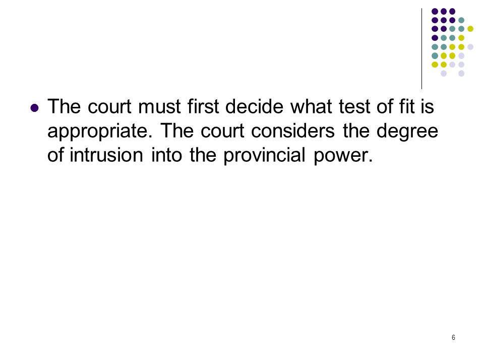 The court must first decide what test of fit is appropriate