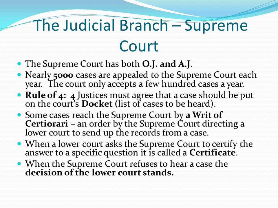 The Judicial Branch – Supreme Court
