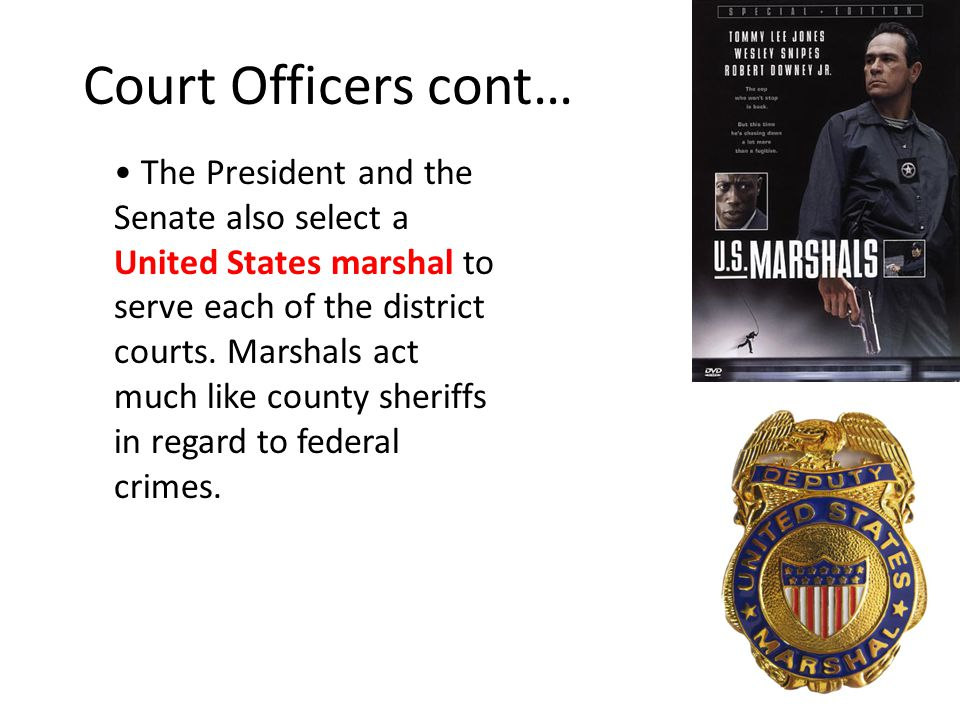 Court Officers cont…