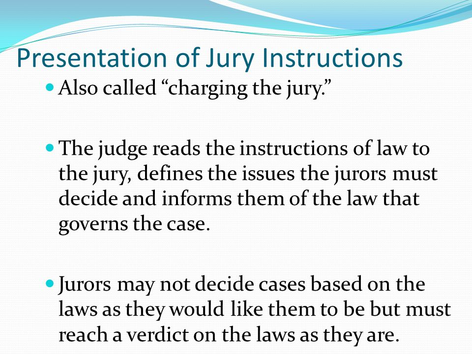 Presentation of Jury Instructions
