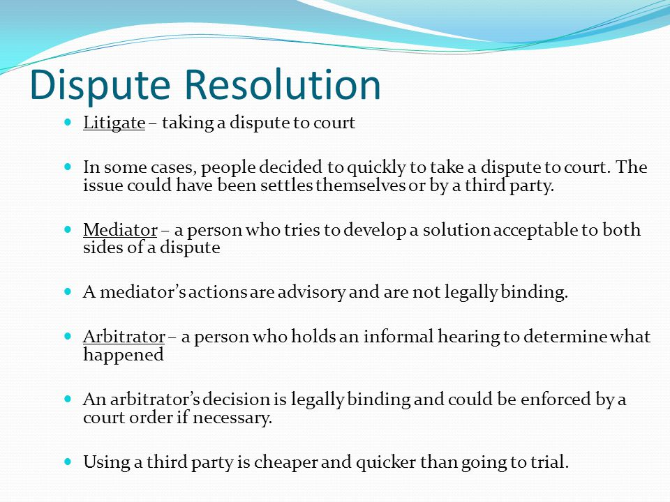 Dispute Resolution Litigate – taking a dispute to court