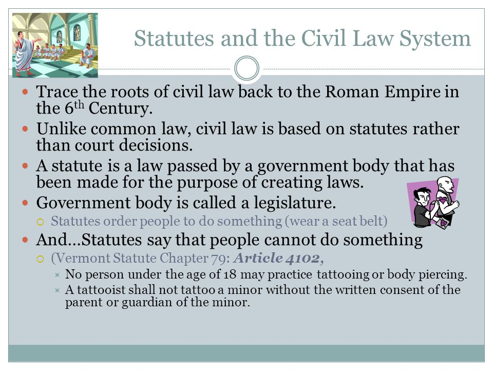 Statutes and the Civil Law System