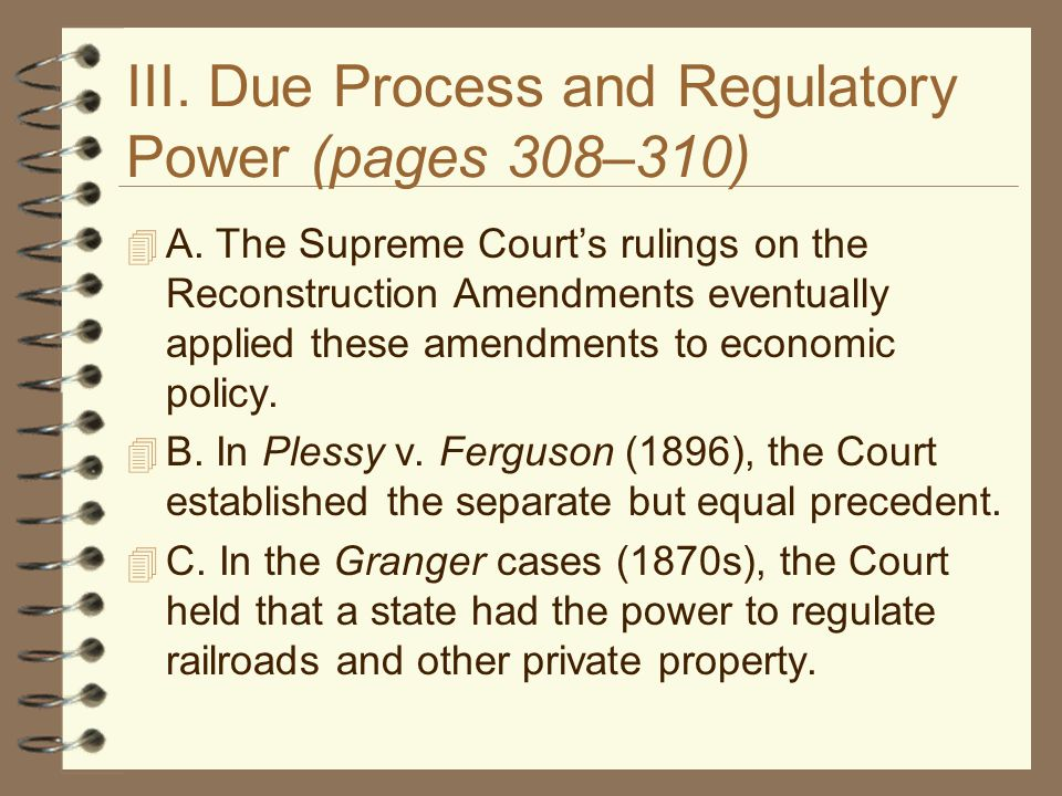 III. Due Process and Regulatory Power (pages 308–310)
