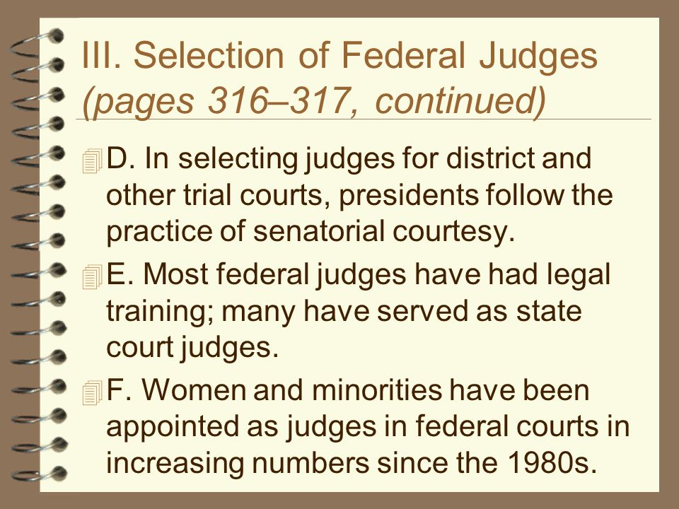 III. Selection of Federal Judges (pages 316–317, continued)