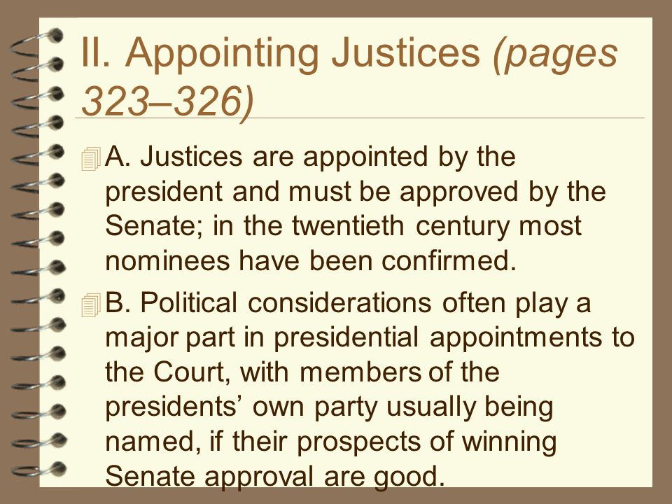 II. Appointing Justices (pages 323–326)