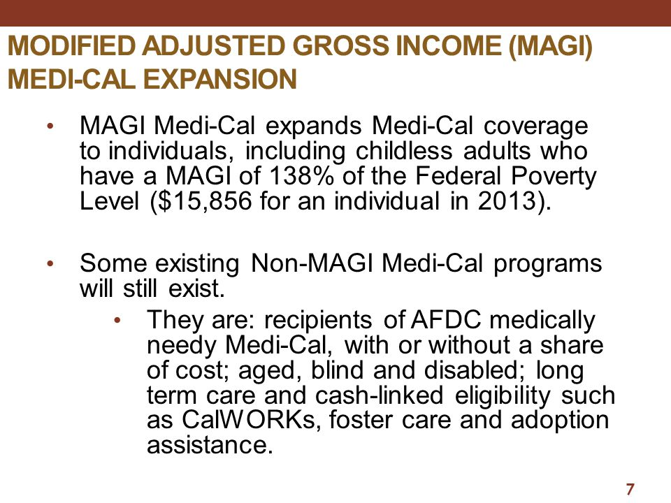 MODIFIED ADJUSTED GROSS INCOME (MAGI) MEDI-CAL EXPANSION
