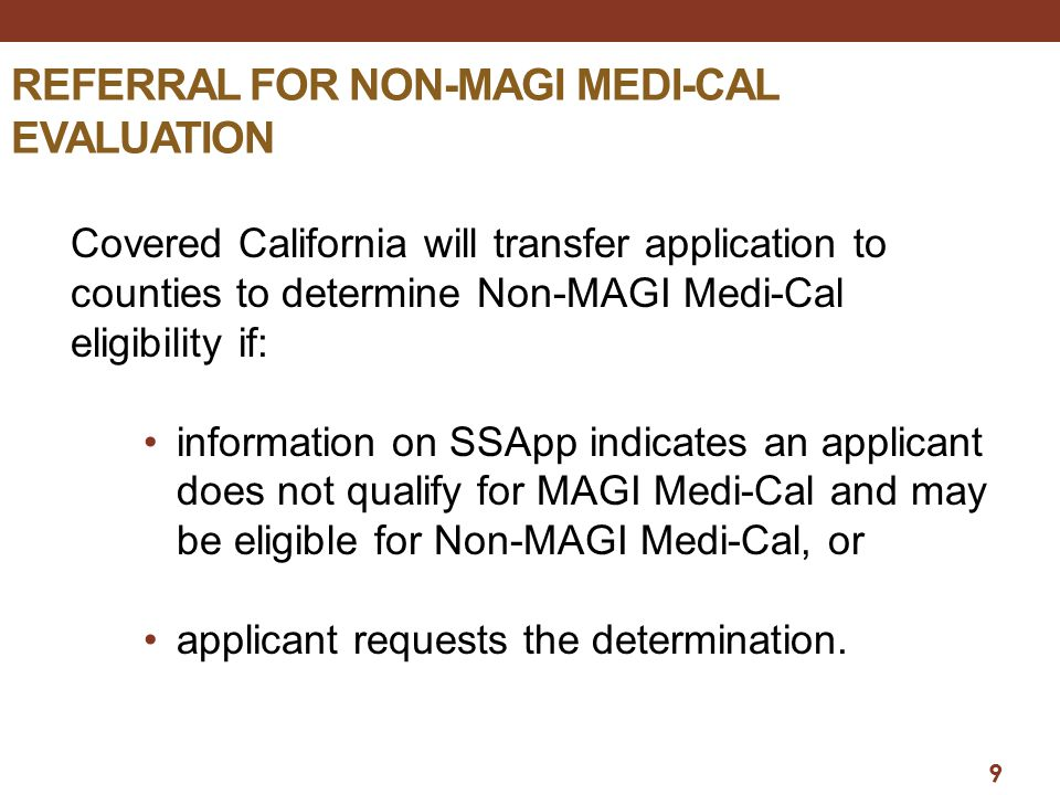 REFERRAL FOR NON-MAGI MEDI-CAL EVALUATION
