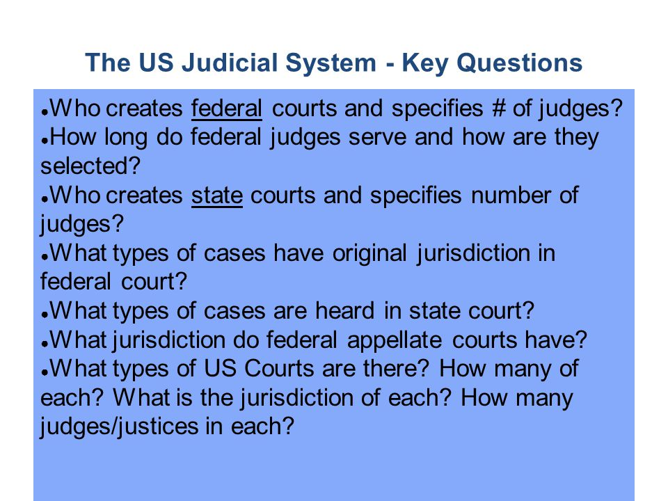 The US Judicial System - Key Questions