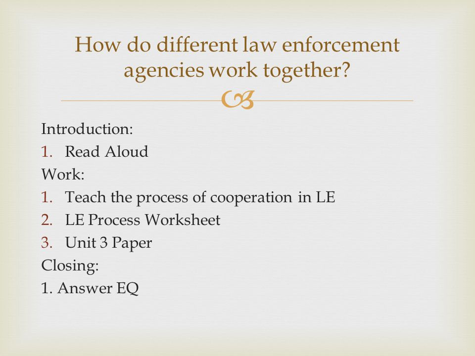 How do different law enforcement agencies work together