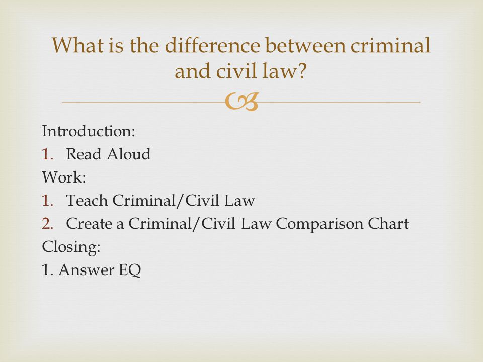 What is the difference between criminal and civil law
